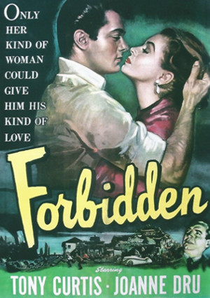 Tony Curtis and Joanne Dru in Frobidden