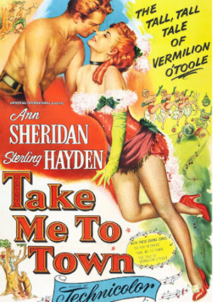 Sterling Hayden and Ann Sheridan in Take Me to Town