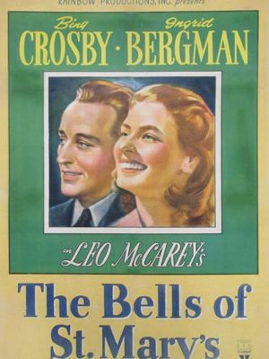Bing Crosby and Ingrid Bergman in The Bells of St. Mary's