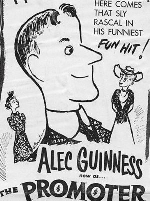 Alec Guiness is The Promoter (1952)
