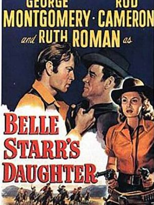 Rod Cameron, George Montgomery, and Ruth Roman in Belle Starr's Daughter (1948)