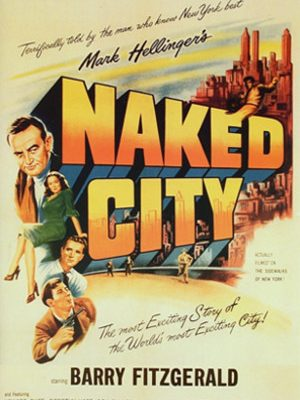 he Naked City (1948)