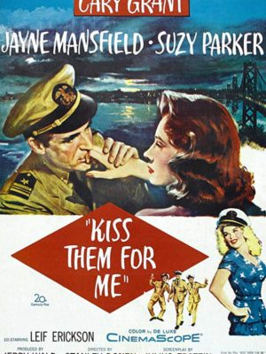 Kiss Them for Me (1957)