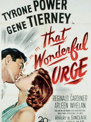 Tyrone Power and Gene Tierney in That Wonderful Urge (1948)