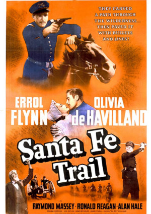 Olivia de Havilland, Errol Flynn, Ronald Reagan, and Raymond Massey in Santa Fe Trail (1940)