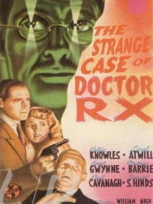 Lionel Atwill, Anne Gwynne, and Patric Knowles in The Strange Case of Doctor Rx (1942)