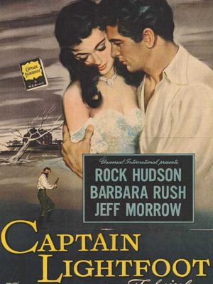 Rock Hudson and Barbara Rush in Captain Lightfoot (1955)
