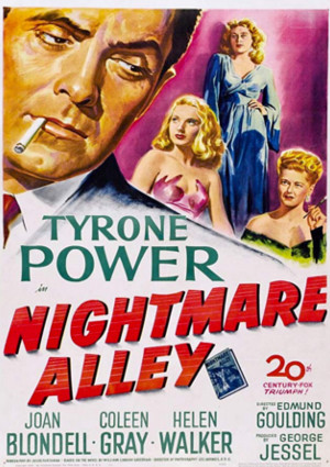 Tyrone Power, Joan Blondell, Coleen Gray, and Helen Walker in Nightmare Alley (1947)