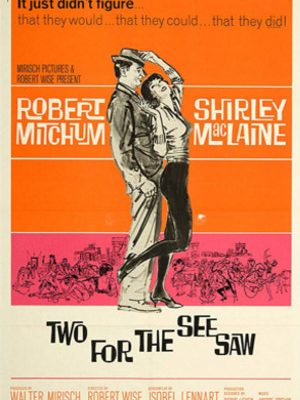 Two for the Seesaw (1962)