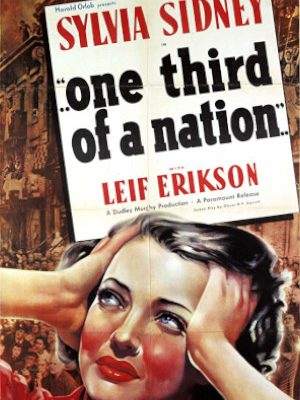 Sylvia Sidney in ...One Third of a Nation... (1939)