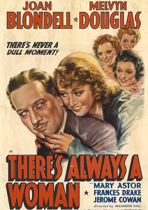 Mary Astor, Joan Blondell, Melvyn Douglas, and Frances Drake in There's Always a Woman (1938)