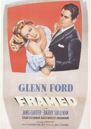 Glenn Ford and Janis Carter in Framed (1947)