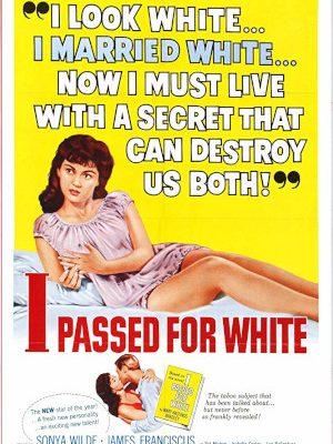 I Passed for White (1960)