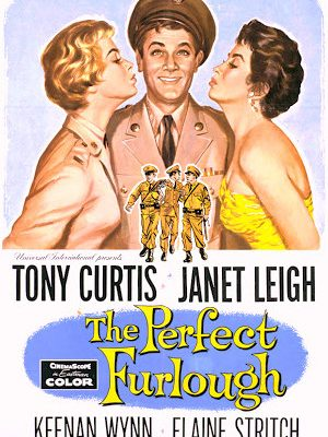 Tony Curtis, Janet Leigh, and Linda Cristal in The Perfect Furlough (1958)