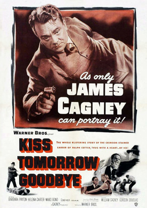 James Cagney in Kiss Tomorrow Goodbye (1950)