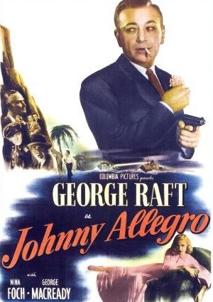 Nina Foch and George Raft in Johnny Allegro (1949)