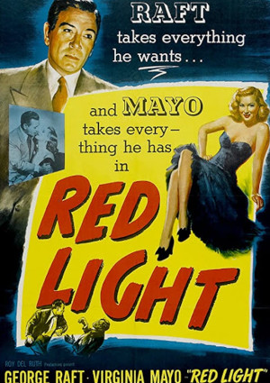 Virginia Mayo and George Raft in Red Light (1949)