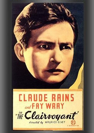 Claude Rains in The Clairvoyant (1935)