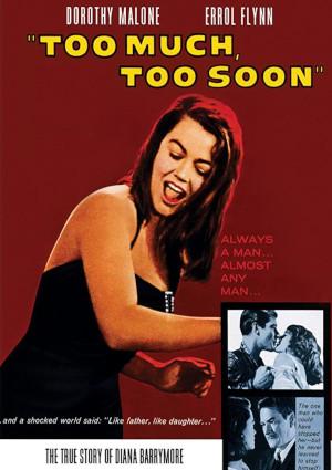 Errol Flynn, Dorothy Malone, and Efrem Zimbalist Jr. in Too Much, Too Soon (1958)