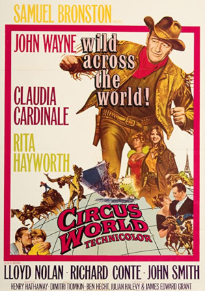 Rita Hayworth, John Wayne, Claudia Cardinale, and John Smith in Circus World (1964)