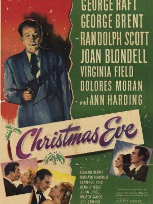 Randolph Scott, Joan Blondell, George Brent, Virginia Field, Dolores Moran, and George Raft in Christmas Eve (1947)