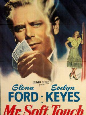 Glenn Ford in Mr. Soft Touch (1949)