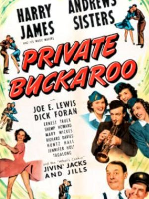 Jennifer Holt, Harry James, Joe E. Lewis, The Jivin' Jacks and Jills, and The Andrews Sisters in Private Buckaroo (1942)