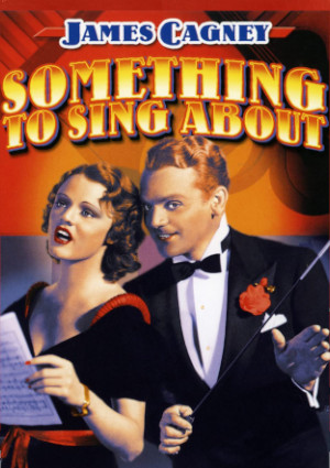 Something to Sing About (1937)