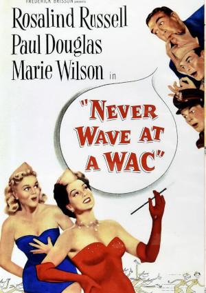 Never Wave at a WAC (1953)
