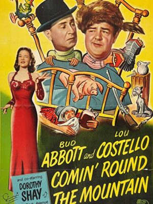 Bud Abbott, Lou Costello, and Dorothy Shay in Comin' Round the Mountain (1951)