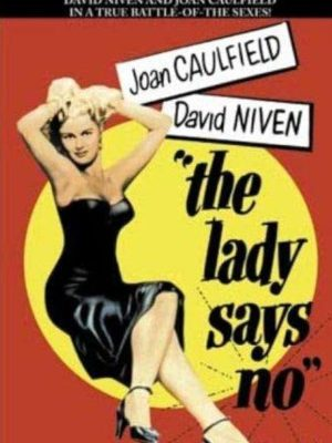 Joan Caulfield in The Lady Says No (1951)