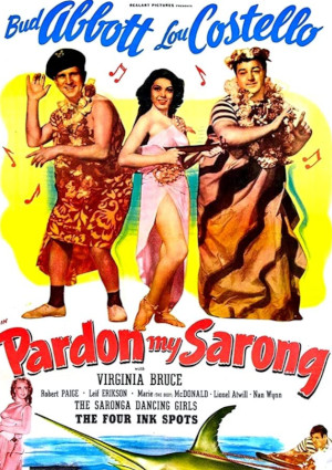 Bud Abbott and Lou Costello in Pardon My Sarong (1942)