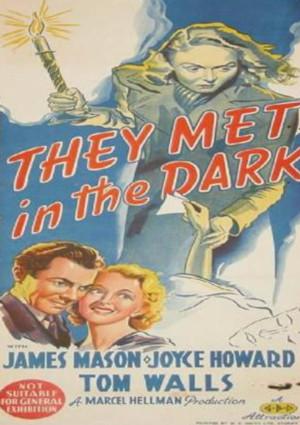 They Met in the Dark (1943)