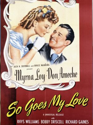 Don Ameche and Myrna Loy in So Goes My Love (1946)